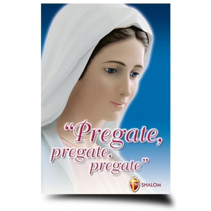 """LIBRO """"PREGATE, PREGATE, PREGATE"""""""