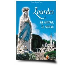 LOURDES LA STORIA LE STORIE 9788884041784