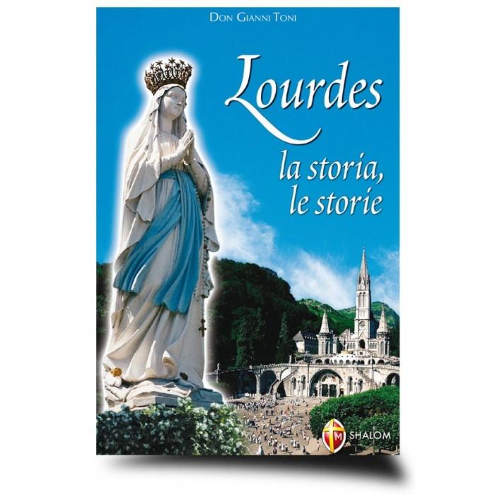 """LIBRO """"LOURDES La Storia, Le Storie"""""""