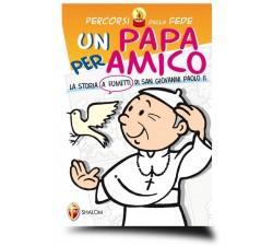 UN PAPA PER AMICO STORIA KAROL WOJTYLA 9788884043405