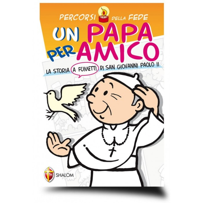 """LIBRO """"UN PAPA PER AMICO"""" Storia a Fumetti di Giovanni Paolo II"""