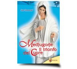 MEDJUGORJE IL TRIONFO DEL CUORE 9788886616973