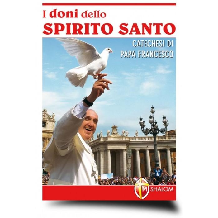 """LIBRO """"I DONI DELLO SPIRITO SANTO - CATECHESI DI PAPA FRANCESCO"""""""