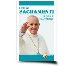 "LIBRO ""I SETTE SACRAMENTI - CATECHESI DI PAPA FRANCESCO"""