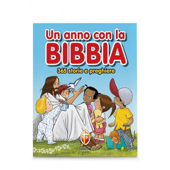 UN ANNO CON LA BIBBIA. 365 STORIE E PREGHIERE