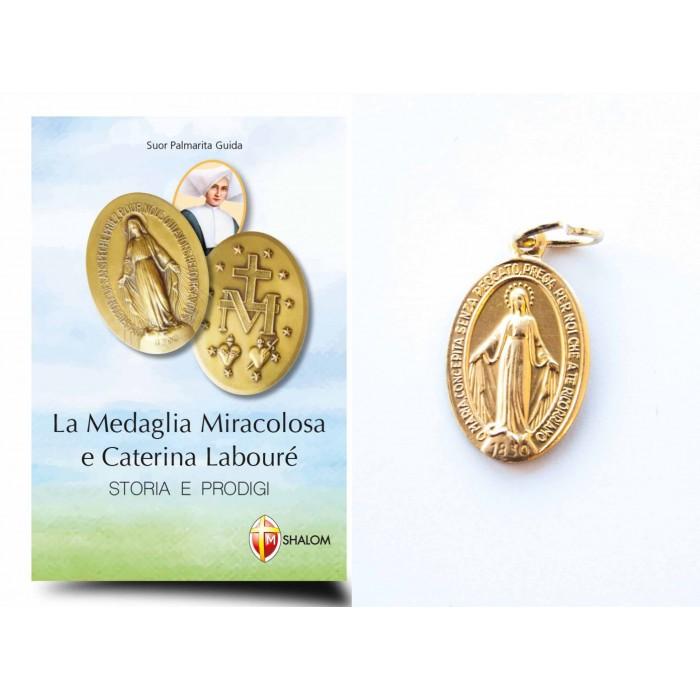 LIBRO LA MEDAGLIA MIRACOLOSA E CATERINA LABOURÉ + MEDAGLIA
