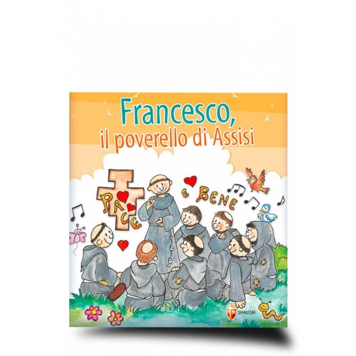"""LIBRO """"Francesco, Il Poverello di Assisi"""""""