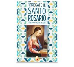 LIBRO PREGATE IL SANTO ROSARIO OGNI GIORNO 9788886616027
